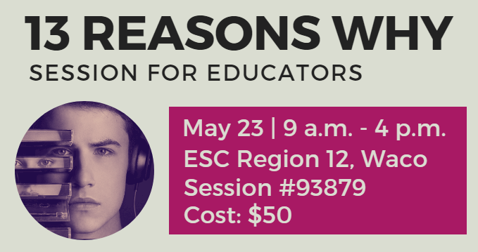 """13 Reasons Why"" Discussion for Educators as a part of the Counselor Council with Dr. Hap LeCrone  Thursday, May 23  