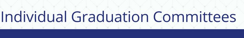 Individual Graduation Committees