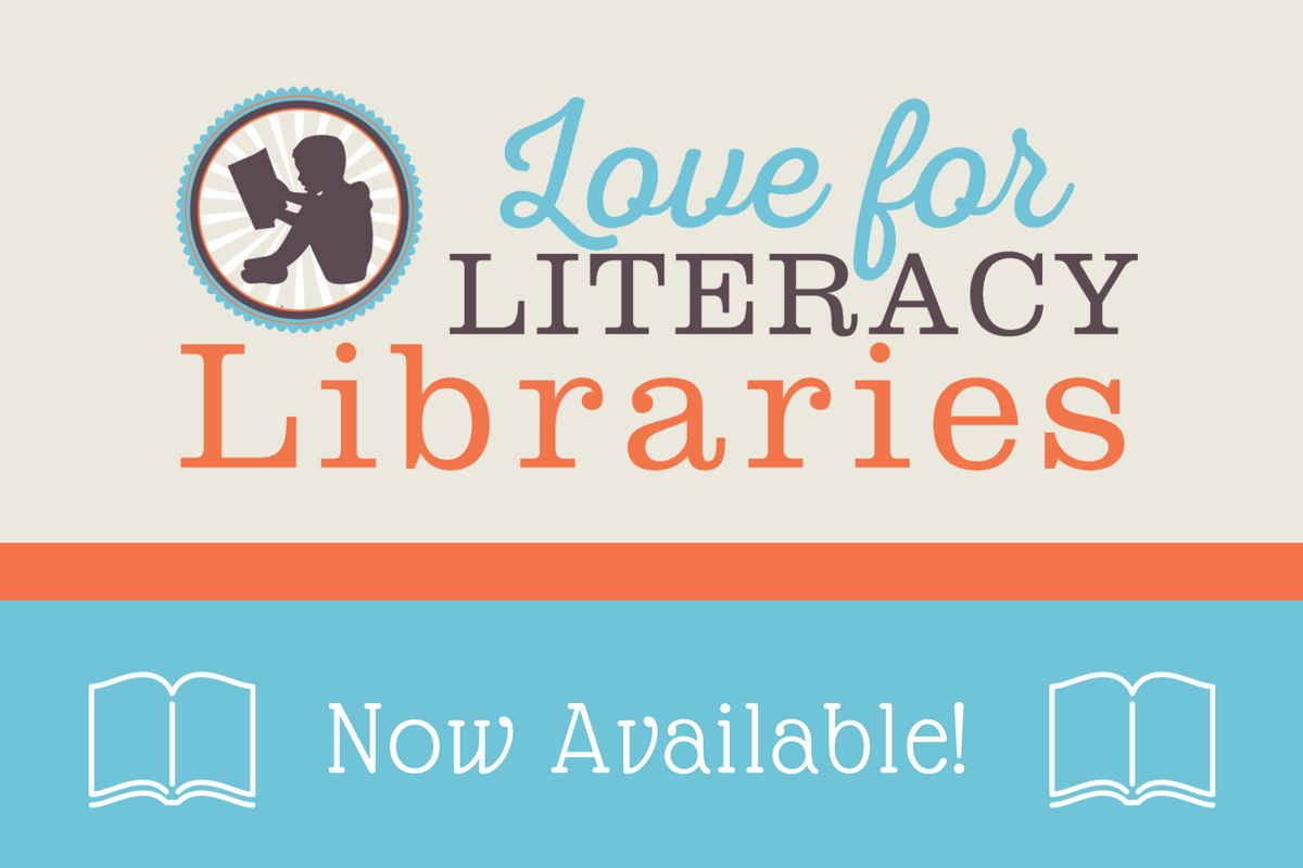 Love for Literacy Libraries