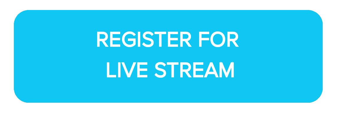 Register for Live Stream