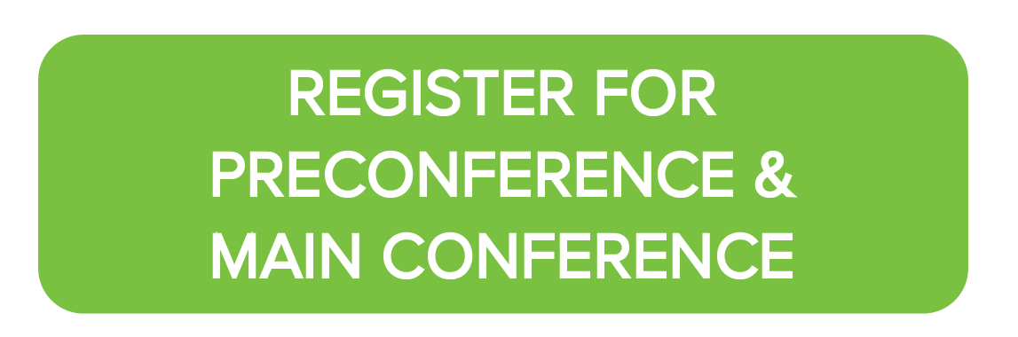 Register for Pre-conference and Main Conference