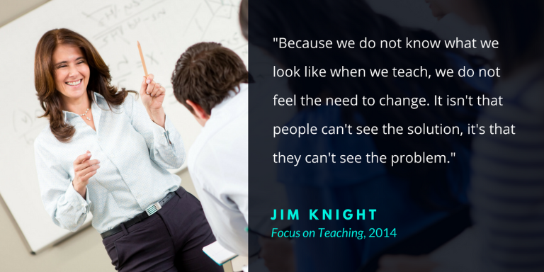 Jim Knight Quote about instructional coaching